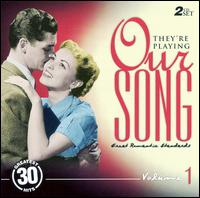 They're Playing Our Song, Vol. 1 - Various Artists