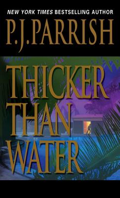 Thicker Than Water - Parrish, P J