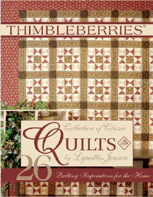 Thimbleberries Collection of Classic Quilts - Jensen, Lynette