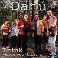 Think Before You Think - Danu