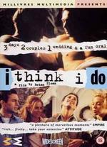 Think I Do