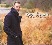 Thinking of Home - Paul Byrom