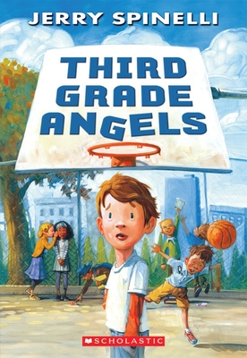 Third Grade Angels - Spinelli, Jerry