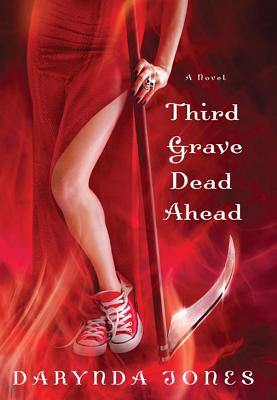 Third Grave Dead Ahead - Jones, Darynda