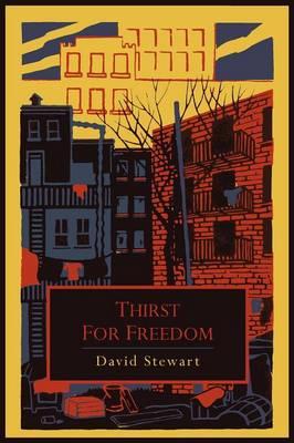 Thirst for Freedom - Stewart, David a