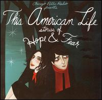 This American Life: Stories of Hope and Fear - Various Artists