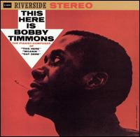 This Here Is Bobby Timmons - Bobby Timmons