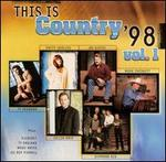 This Is Country '98, Vol. 1
