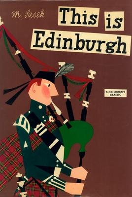 This Is Edinburgh: A Children's Classic - Sasek, Miroslav