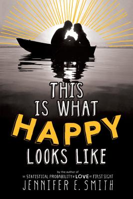 This Is What Happy Looks Like - Smith, Jennifer E