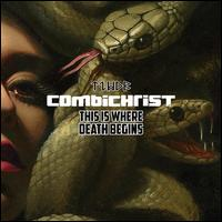 This Is Where Death Begins - Combichrist