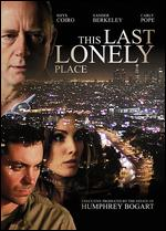 This Last Lonely Place - Steve Anderson