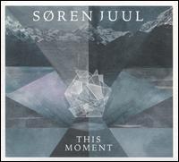 This Moment - Soren Juul
