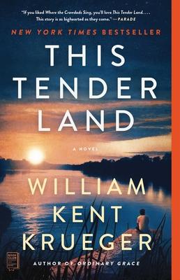 This Tender Land - Krueger, William Kent