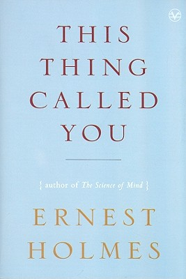 This Thing Called You - Holmes, Ernest