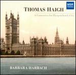 Thomas Haigh: 6 Concertos for Harpsichord