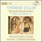 Thomas Tallis: Sacred Choral Works