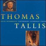 Thomas Tallis: The Canterbury Years