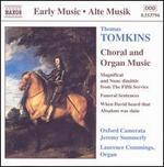 Thomas Tomkins: Choral & Organ Music