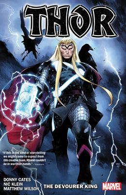 Thor By Donny Cates Vol. 1: The Devourer King - Cates, Donny