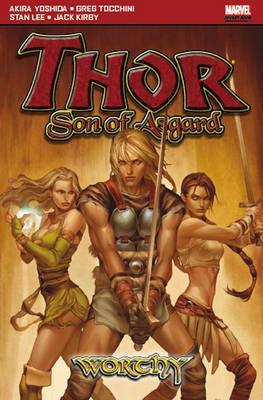 Thor: Son of Asgard: Worthy - Yoshida, Akira