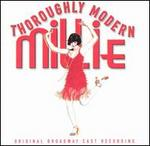 Thoroughly Modern Millie (Original Broadway Cast)