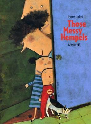 Those Messy Hempels - Luciani, Brigitte, and James, J Alison (Translated by)