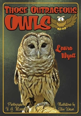 Those Outrageous Owls - Wyatt, Laura