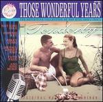 Those Wonderful Years: Tenderly
