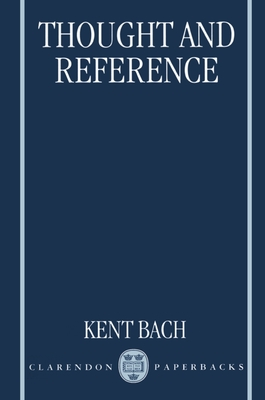 Thought and Reference - Bach, Kent