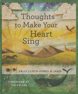 Thoughts to Make Your Heart Sing, Anglicized Edition - Lloyd-Jones, Sally