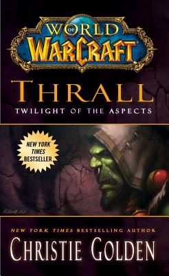 Thrall: Twilight of the Aspects - Golden, Christie