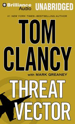 Threat Vector - Clancy, Tom, and Greaney, Mark, and Phillips, Lou Diamond (Read by)