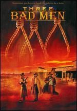 Three Bad Men -