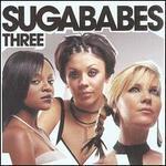 Three [Bonus Tracks] - Sugababes