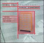 Three Concerti