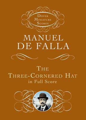 Three-Cornered Hat in Full Score - Falla, ,Manuel,De