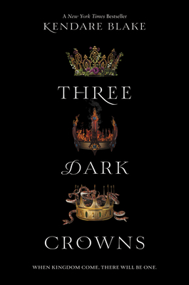 Three Dark Crowns - Blake, Kendare