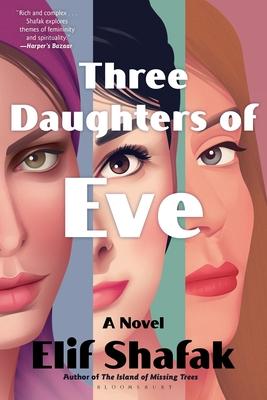 Three Daughters of Eve - Shafak