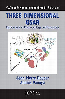 Three Dimensional QSAR: Applications in Pharmacology and Toxicology - Doucet, Jean Pierre (Editor)