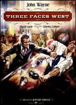 Three Faces West - Bernard Vorhaus