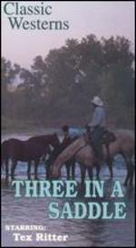 Three in the Saddle
