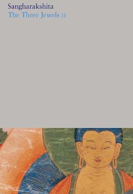 Three Jewels II: Part 3 - Sangharakshita
