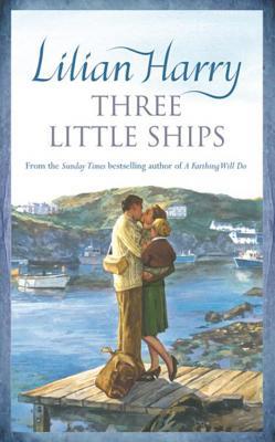 Three Little Ships - Harry, Lilian