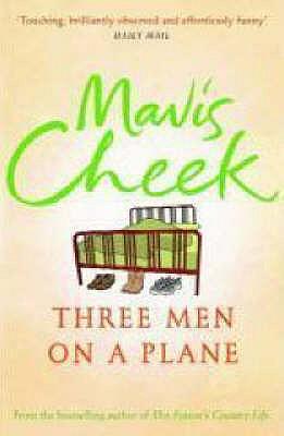 Three Men on a Plane - Cheek, Mavis