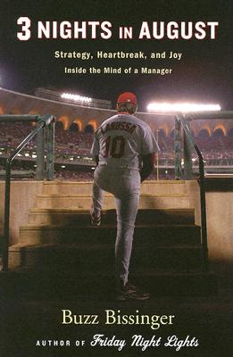 Three Nights in August: Strategy, Heartbreak, and Joy Inside the Mind of a Manager -