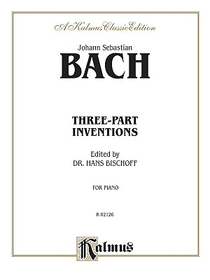 Three-Part Inventions - Bach, Johann Sebastian (Composer)