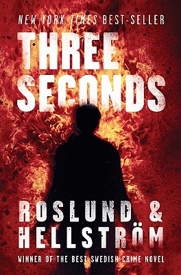 Three Seconds - Roslund, Anders, and Hellstrom, Borge