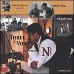 Three Voices from the N-Side