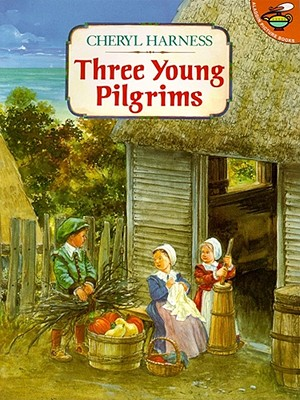Three Young Pilgrims - Harness, Cheryl